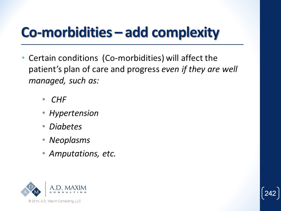 Co-morbidities – add complexity