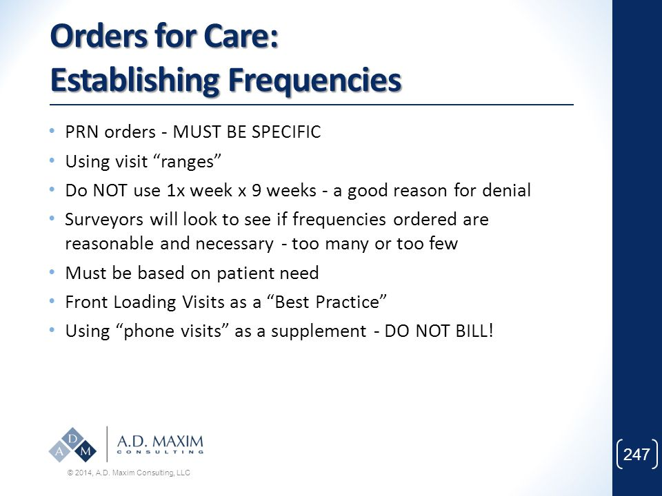 Orders for Care: Establishing Frequencies