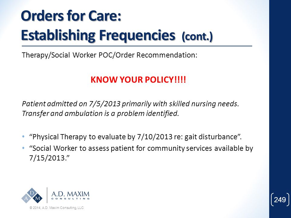 Orders for Care: Establishing Frequencies (cont.)