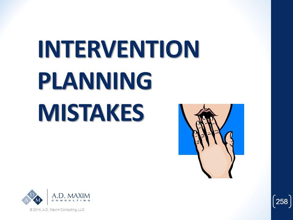 INTERVENTION PLANNING MISTAKES