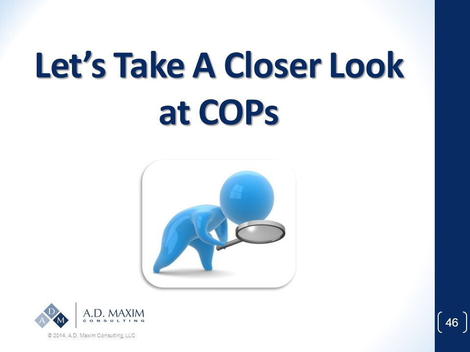 Let's Take A Closer Look at COPs