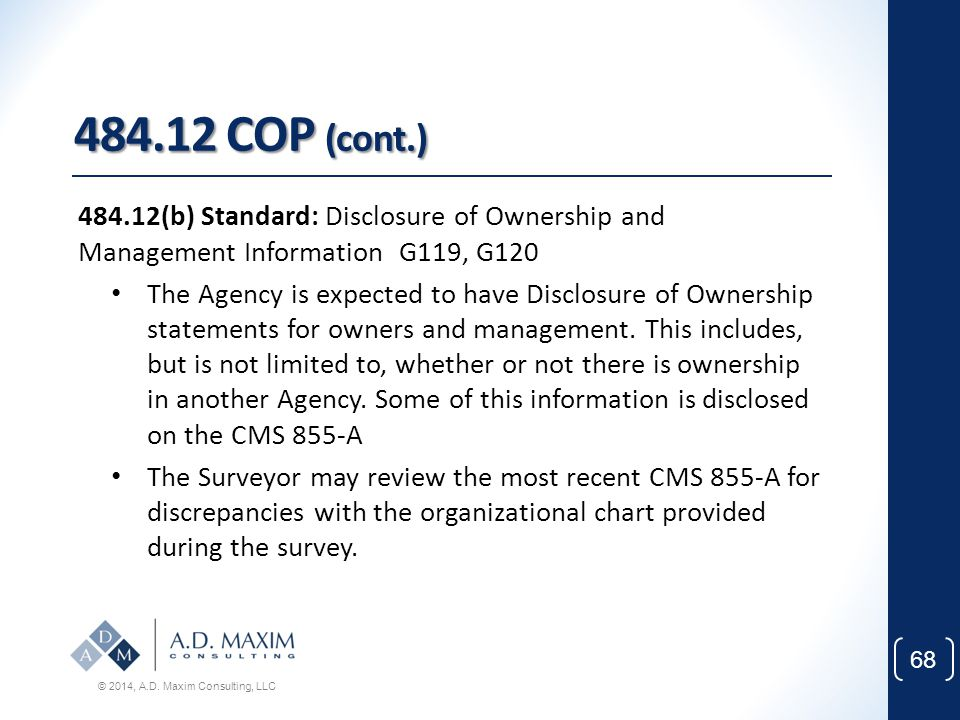 484.12 COP (cont.) 484.12(b) Standard: Disclosure of Ownership and Management Information G119, G120.