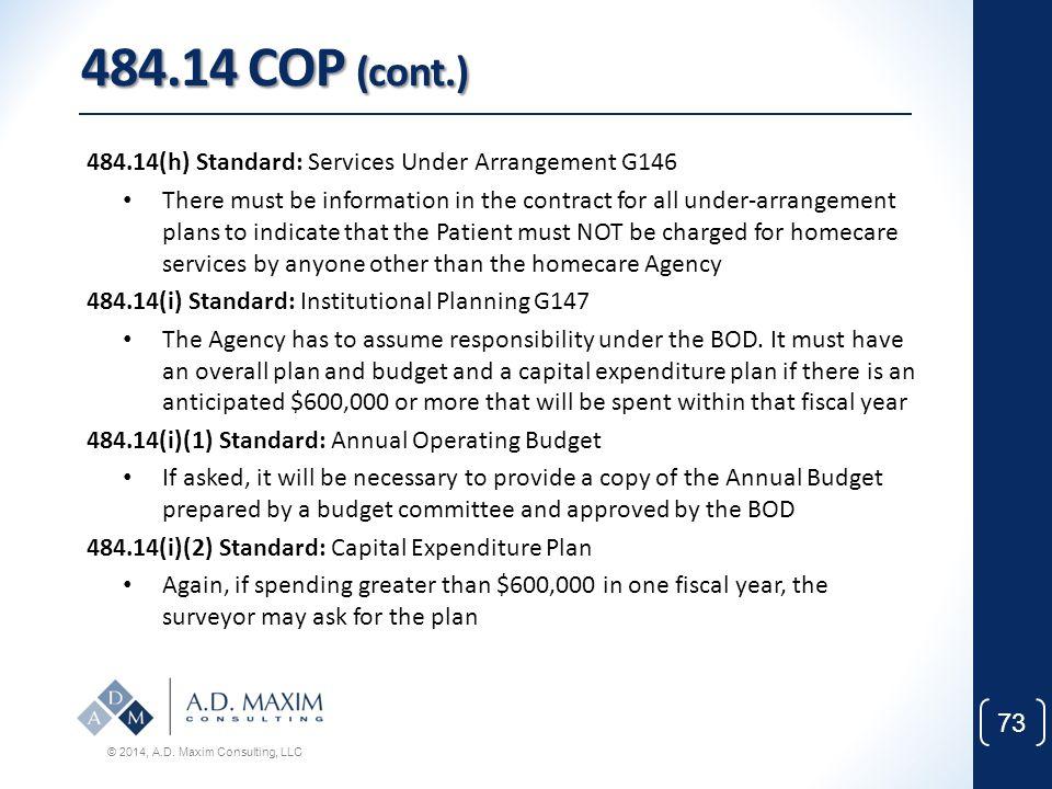 484.14 COP (cont.) 484.14(h) Standard: Services Under Arrangement G146