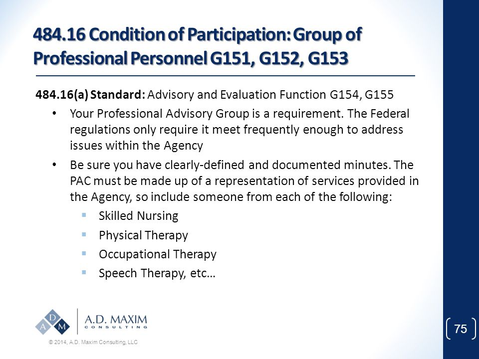 484.16 Condition of Participation: Group of Professional Personnel G151, G152, G153