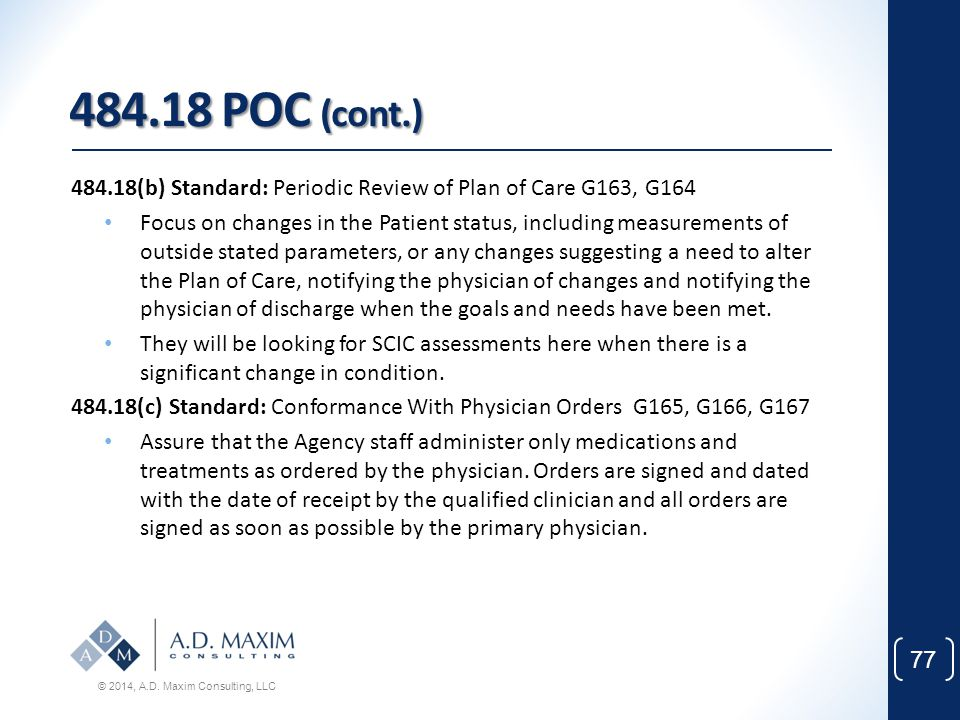 484.18 POC (cont.) 484.18(b) Standard: Periodic Review of Plan of Care G163, G164.