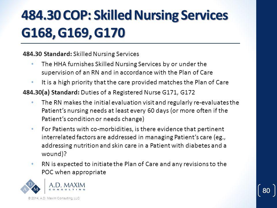 484.30 COP: Skilled Nursing Services G168, G169, G170