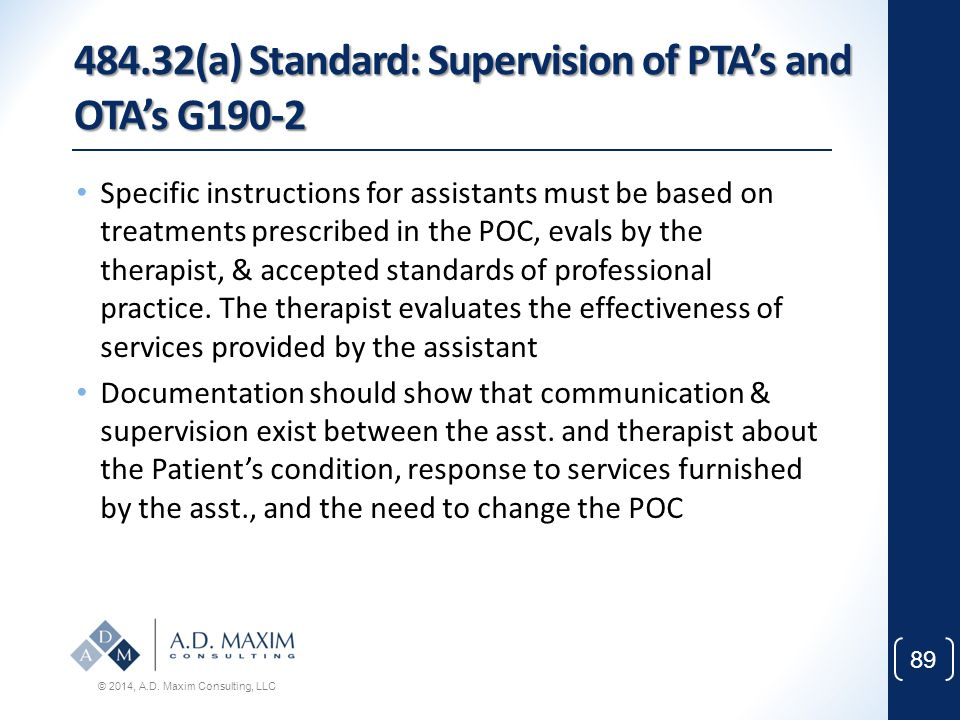 484.32(a) Standard: Supervision of PTA's and OTA's G190-2