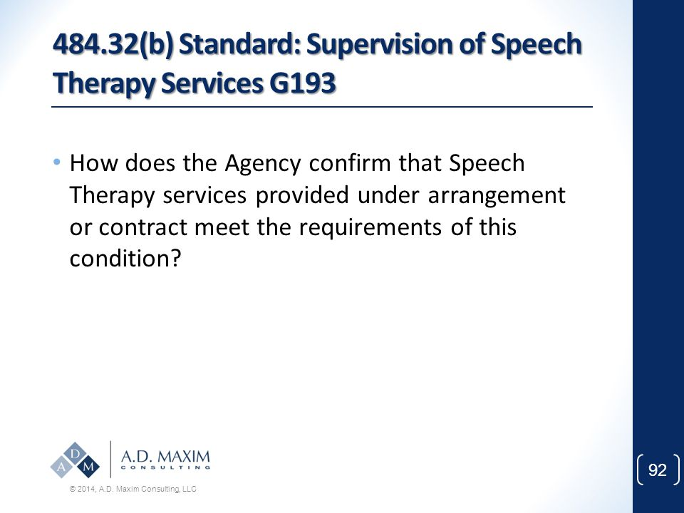 484.32(b) Standard: Supervision of Speech Therapy Services G193