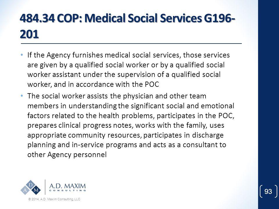 484.34 COP: Medical Social Services G196-201