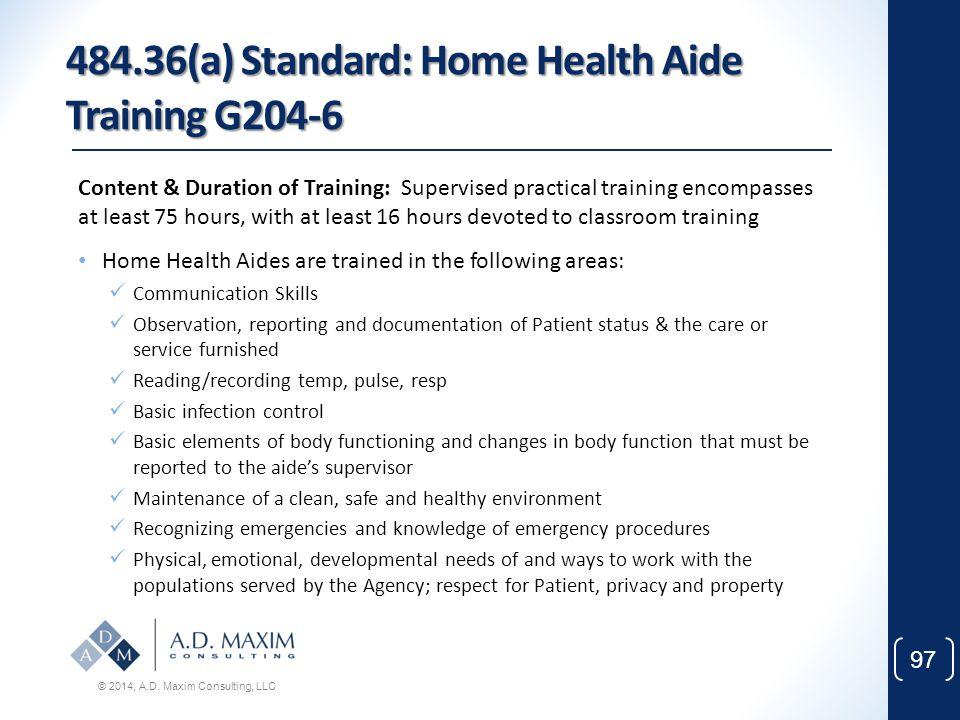 484.36(a) Standard: Home Health Aide Training G204-6