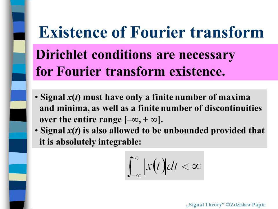 Existence of Fourier transform
