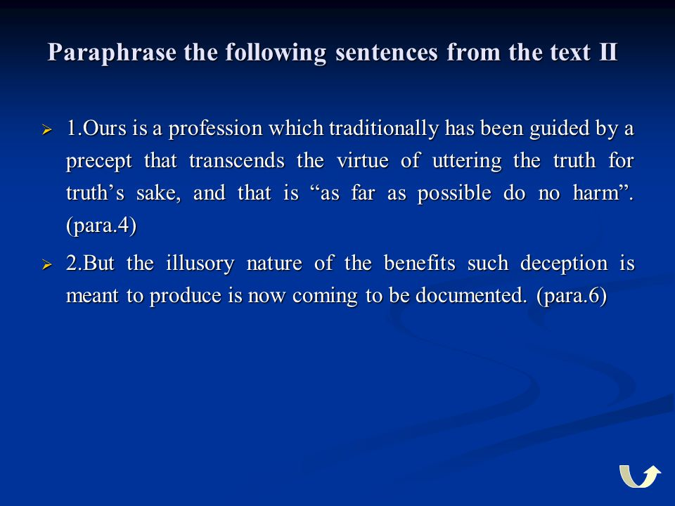 Paraphrase the following sentences from the text II