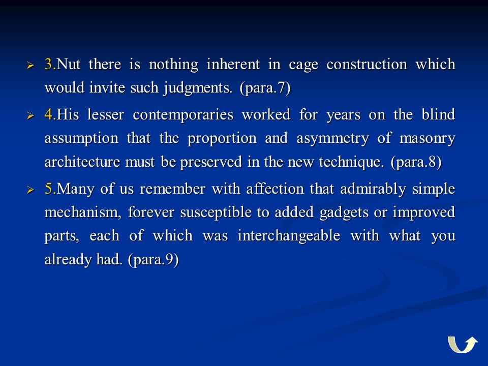3.Nut there is nothing inherent in cage construction which would invite such judgments. (para.7)