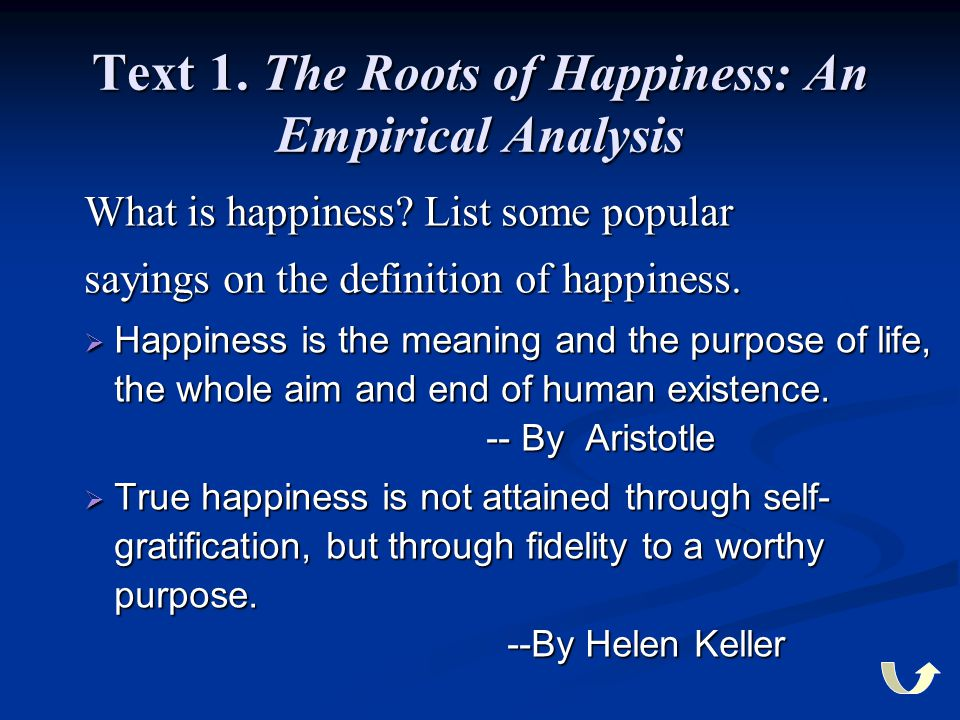 Text 1. The Roots of Happiness: An Empirical Analysis
