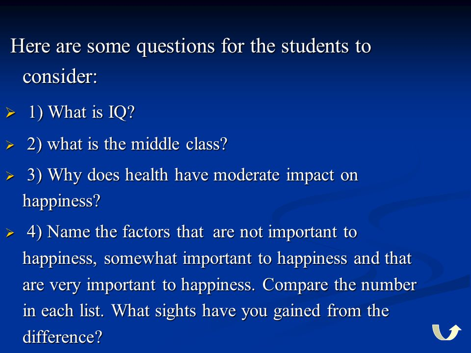 Here are some questions for the students to consider: 1) What is IQ