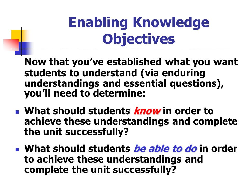Enabling Knowledge Objectives