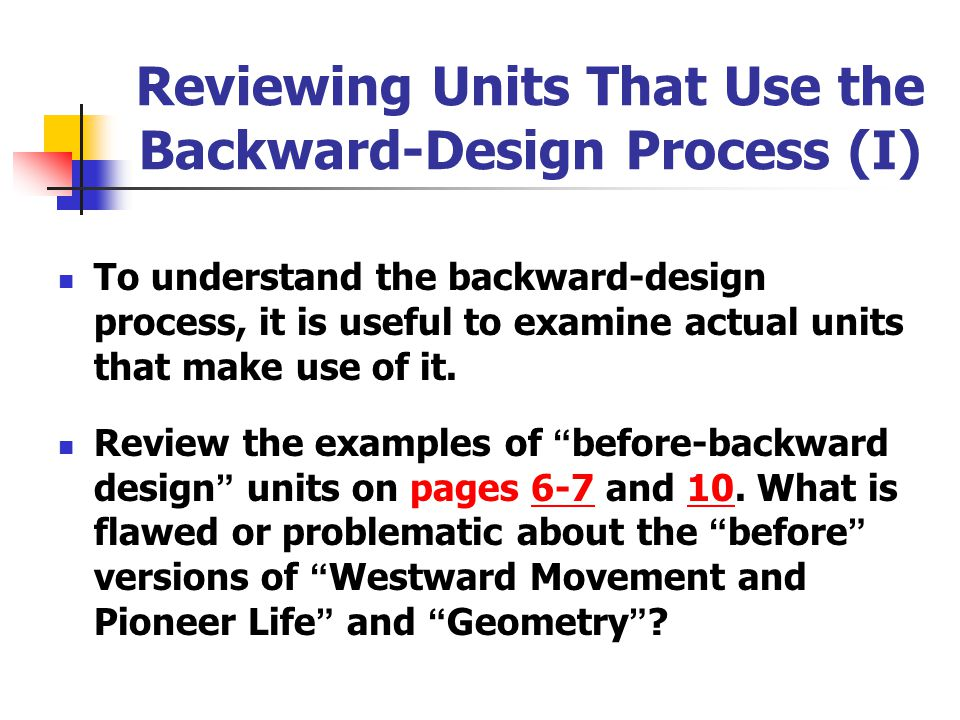 Reviewing Units That Use the Backward-Design Process (I)