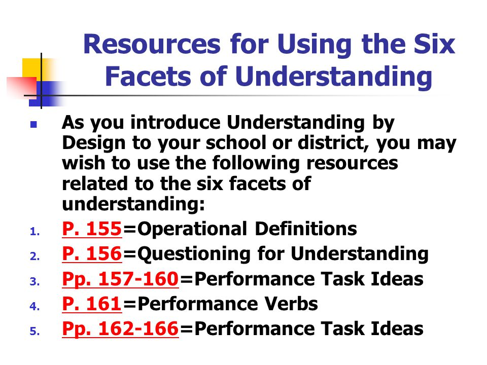 Resources for Using the Six Facets of Understanding