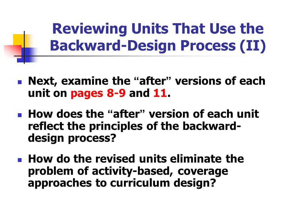 Reviewing Units That Use the Backward-Design Process (II)