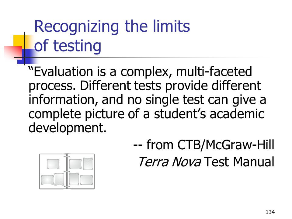 Recognizing the limits of testing