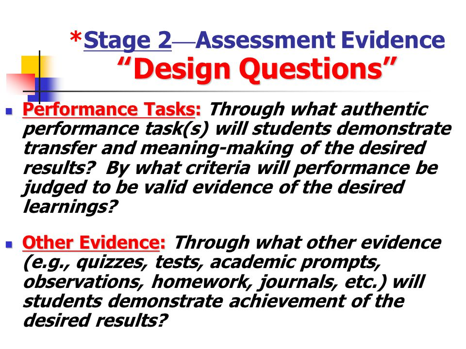 *Stage 2—Assessment Evidence Design Questions