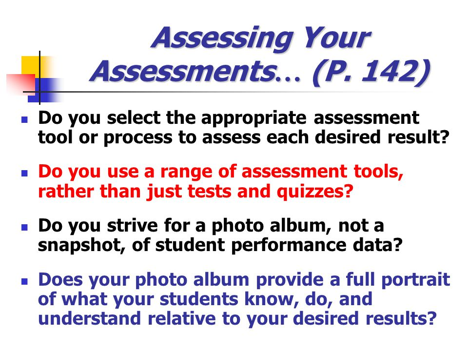 Assessing Your Assessments… (P. 142)