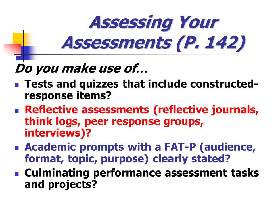 Assessing Your Assessments (P. 142)