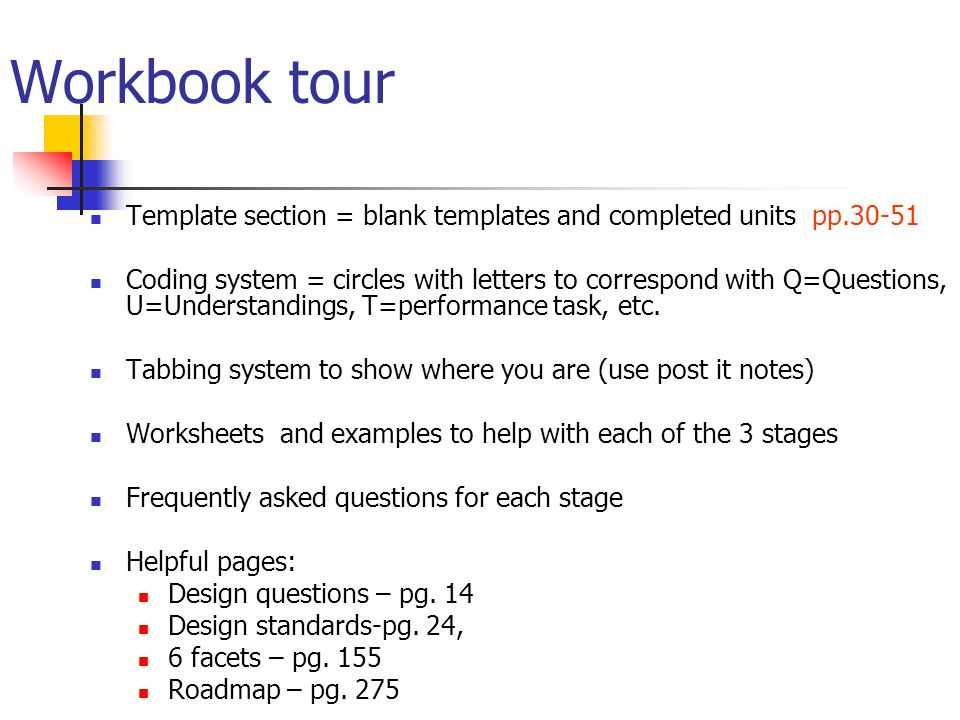 Workbook tour Template section = blank templates and completed units pp.30-51.