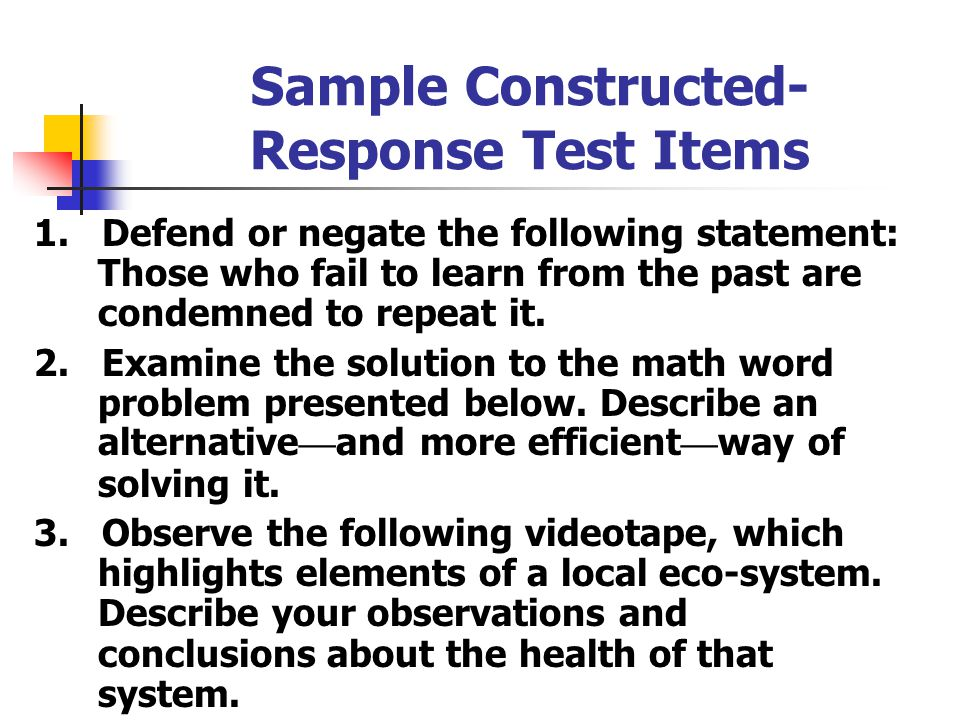 Sample Constructed- Response Test Items