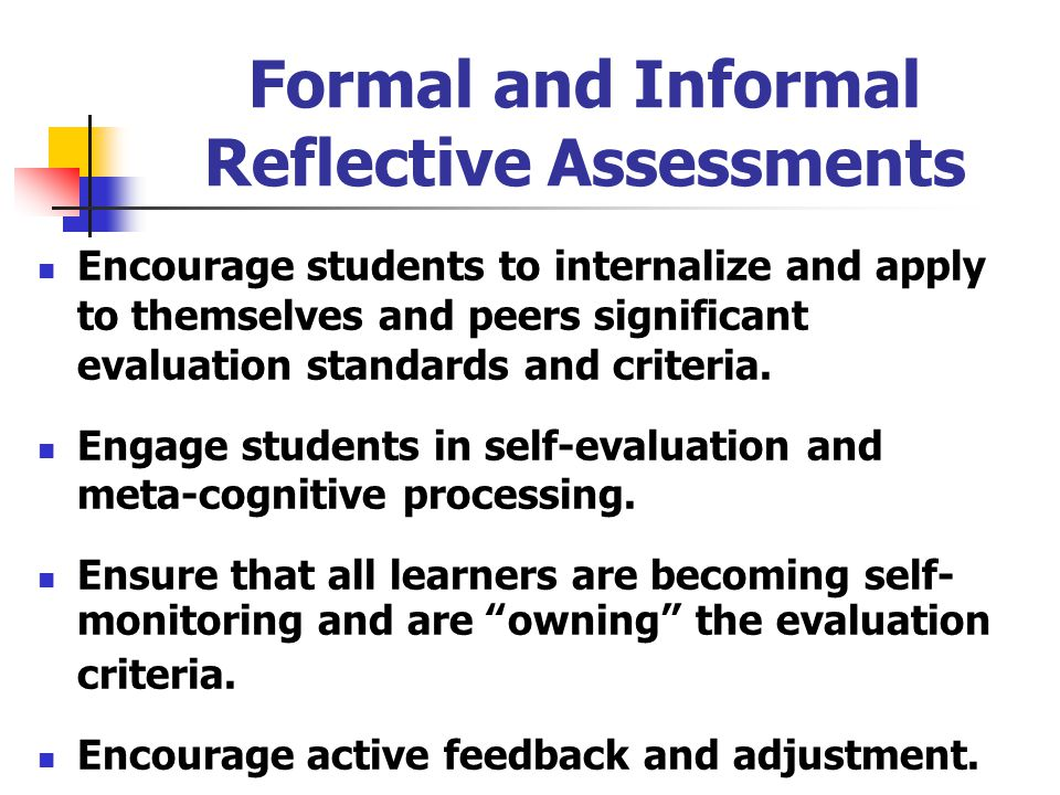 Formal and Informal Reflective Assessments