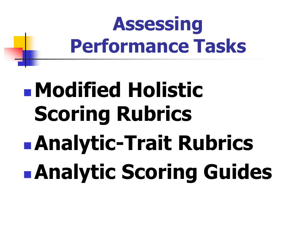 Assessing Performance Tasks