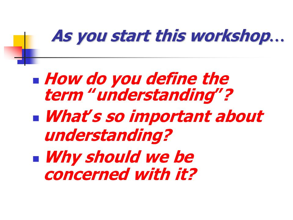 As you start this workshop…
