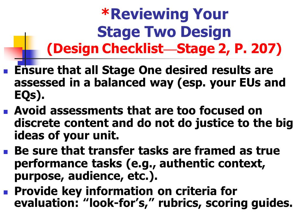 *Reviewing Your Stage Two Design (Design Checklist—Stage 2, P. 207)