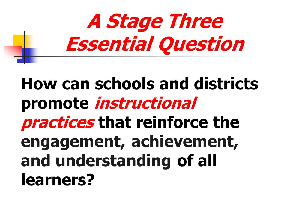 A Stage Three Essential Question