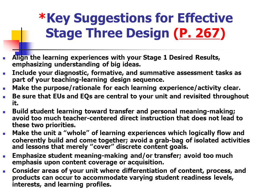 *Key Suggestions for Effective Stage Three Design (P. 267)