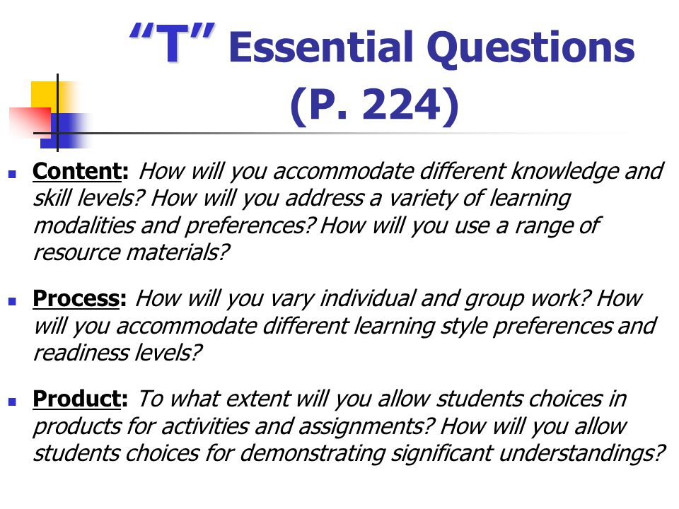 T Essential Questions (P. 224)