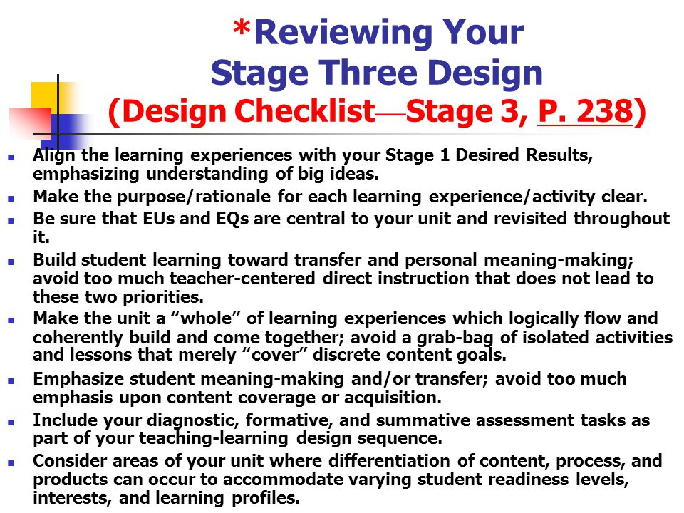 *Reviewing Your Stage Three Design (Design Checklist—Stage 3, P. 238)