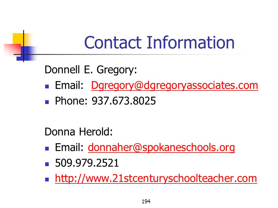 Contact Information Donnell E. Gregory: Email: Dgregory@dgregoryassociates.com. Phone: 937.673.8025.