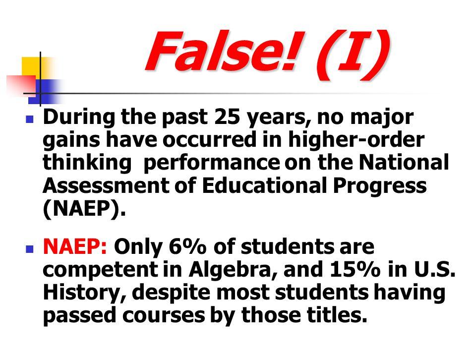 False! (I)