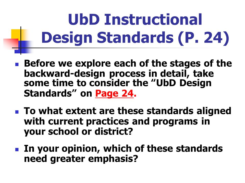 UbD Instructional Design Standards (P. 24)