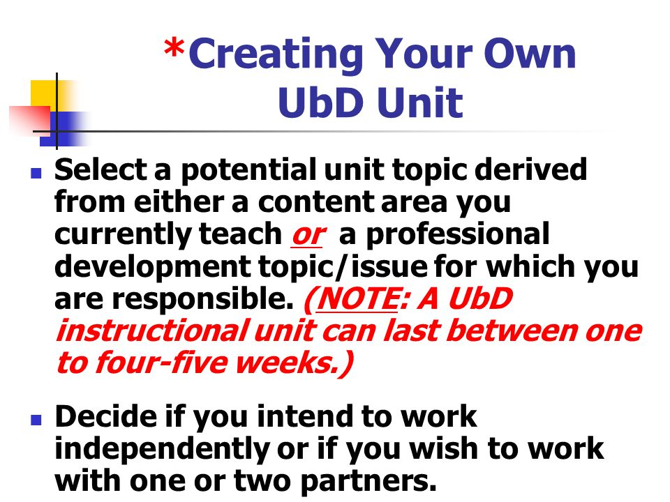 *Creating Your Own UbD Unit