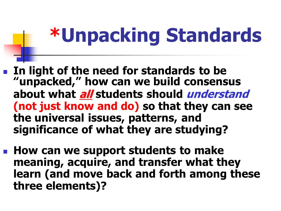 *Unpacking Standards