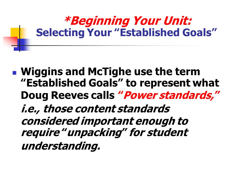 *Beginning Your Unit: Selecting Your Established Goals