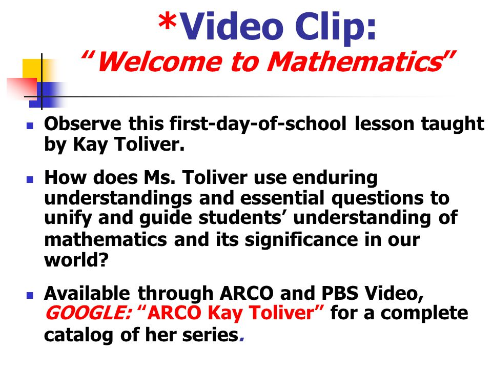 *Video Clip: Welcome to Mathematics