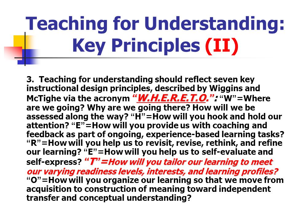 Teaching for Understanding: Key Principles (II)