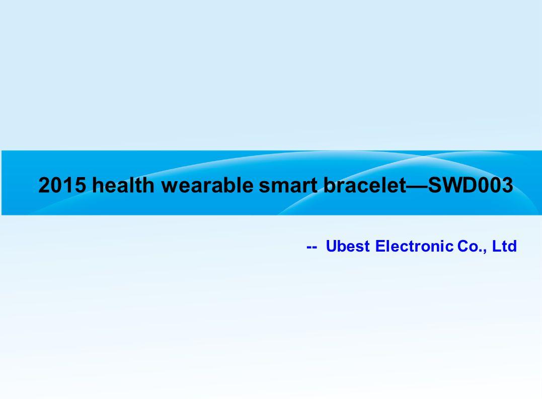 2015 health wearable smart bracelet—SWD003