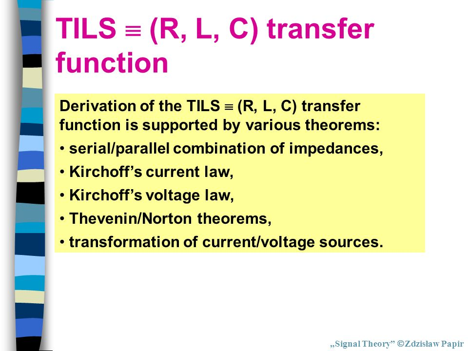 TILS  (R, L, C) transfer function