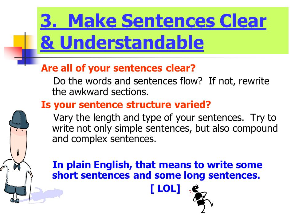 3. Make Sentences Clear & Understandable