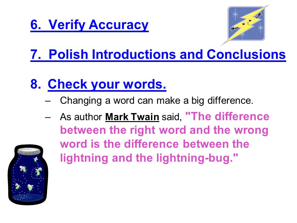 7. Polish Introductions and Conclusions Check your words.