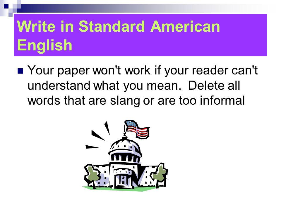 Write in Standard American English